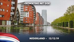 Ontmoeting met God - 15/12/19 - Nederland