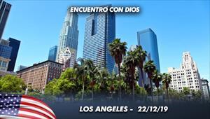 Encuentro con Dios - 22/12/19 - Los Angeles