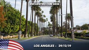 Encuentro con Dios - 29/12/19 - Los Angeles