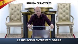 La relación entre fe y obras - Reunión de Pastores - 13/02/20