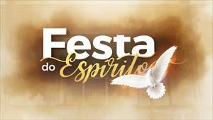 Sugestões do dia para o Jejum do Espírito Santo