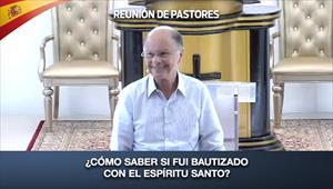 ¿Cómo saber si fui bautizado con el Espíritu Santo? - Reunión de Pastores - 20/02/20