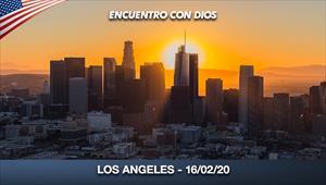 Encuentro con Dios - 16/02/20 - Los Angeles