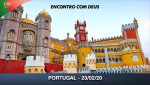 Encontro com Deus - 23/02/20 - Portugal
