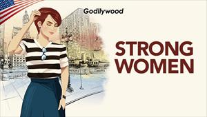 Strong Women - Godllywood - 25/01/20