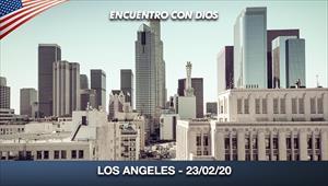 Encuentro con Dios - 23/02/20 - Los Angeles
