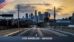 Encuentro con Dios - 08/03/20 - Los Angeles
