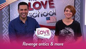 The Love School USA - 03/14/2020 - Revenge antics & more