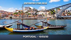 Encontro com Deus - 15/03/20 - Portugal