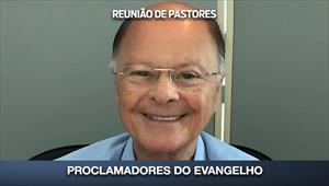 Proclamadores do Evangelho - Reunião de Pastores - 26/03/20