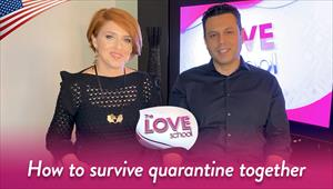 The Love School - USA - 03/28/20 - How to survive quarantine together