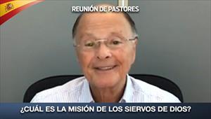 ¿Cuál es la misión de los siervos de Dios? - Reunión de Pastores - 02/04/20