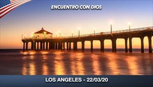 Encuentro con Dios - 22/03/20 - Los Angeles
