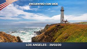 Encuentro con Dios - 29/03/20 - Los Angeles