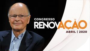 Congresso Renovação - 04/04/2020