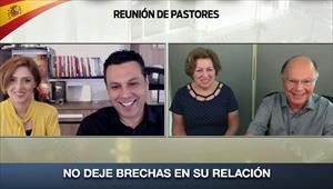No deje brechas en su relación - Reunión de Pastores - 16/04/20