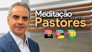 Meditação com os Pastores - 2020