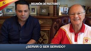 ¿Servir o ser servidos? - Reunión de Pastores - 23/04/20