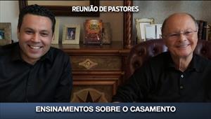Ensinamentos sobre o casamento - Reunião de Pastores - 14/05/20