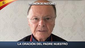 Reunión de Pastores - La oración del Padre Nuestro - 21/05/20