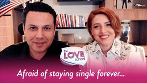 The Love School - USA - 05/23/20 - Afraid of staying single forever…