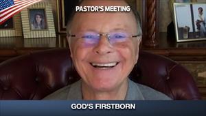 God's Firstborn - Pastors' Meeting - 28/05/20