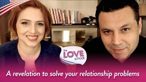 The Love School - USA - 05/30/20 - A revelation to solve your relationship problems