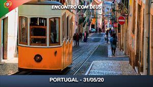 Encontro com Deus - 31/05/20 - Portugal