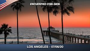 Encuentro con Dios - 07/06/20 - Los Angeles
