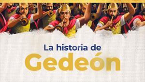 Documental: La historia de Gedeón
