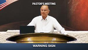 Warning Sign - Pastor's Meeting - 25/06/20