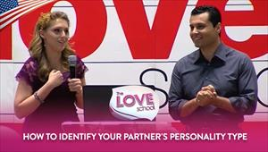 The Love School - USA - 07/04/20 - How to identify your partner's personality type