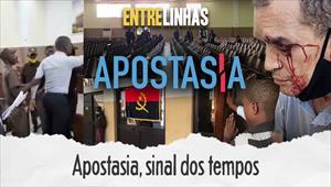 Entrelinhas - Apostasia, sinal dos tempos - 05/07/20