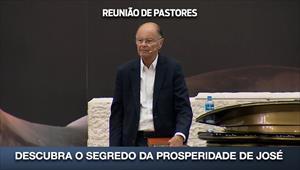 Descubra o segredo da prosperidade de José - Reunião de Pastores - 09/07/20