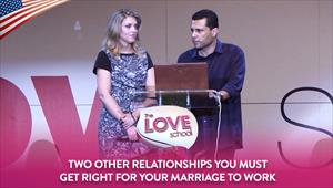 The love school - USA - 07/11/20 - Two other relationships you MUST get right for your marriage to work