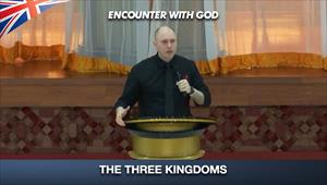 The Three Kingdoms - Encounter with God - 12/07/20 - England