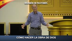 Cómo hacer la Obra de Dios - Reunión de Pastores - 16/07/20
