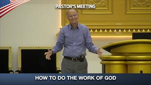 How to do the Work of God – Pastors' Meeting - 16/07/20