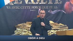 Obéir à Dieu - Rencontre avec Dieu - 05/07/20 - France