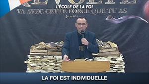 La foi est individuelle - L'école de la Foi - 01/07/20 - France