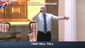 Time will tell - Encounter with God - 09/08/20 - England