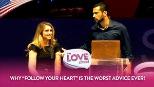 "The Love School - USA - 15/08/20 - Why ""Follow your heart"" is the WORST advice EVER!"