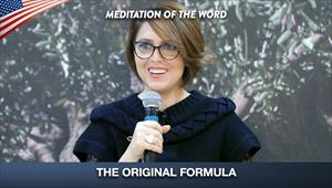 The Original Formula - Meditation of the Word