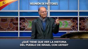 ¿Qué tiene que ver la historia del pueblo de Israel con usted? - Reunión de Pastores - 20/08/20