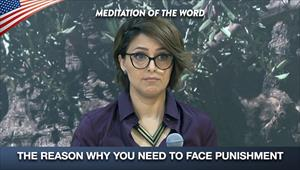 The reason why you need to face punishment - Meditation of the word