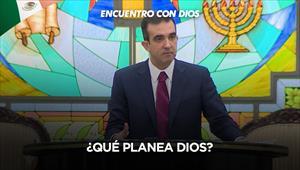 ¿Qué planea Dios? - Encuentro con Dios - 13/10/19 - México