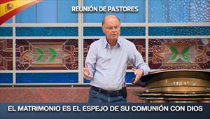 El matrimonio es el espejo de su comunión con Dios - Reunión de Pastores - 17/09/20