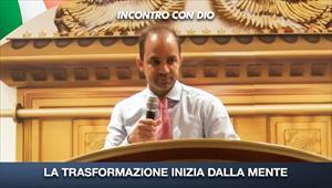 Incontro con Dio - 20/09/20 - Italia - La trasformazione inizia dalla mente