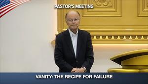 Vanity: The recipe for failure - Pastors' Meeting - 24/09/20