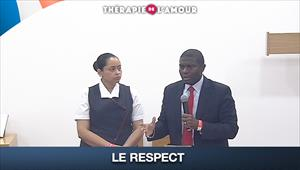 Le respect - Thérapie de l'Amour - 06/08/20 - France
